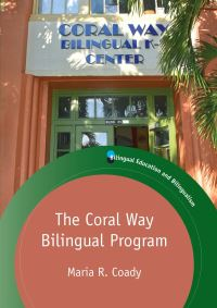 Jacket Image For: The Coral Way Bilingual Program