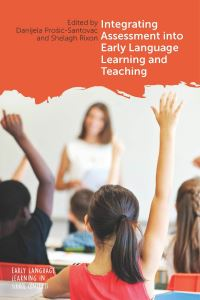 Jacket Image For: Integrating Assessment into Early Language Learning and Teaching