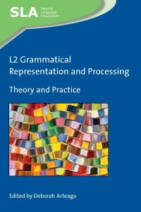 Jacket Image For: L2 Grammatical Representation and Processing