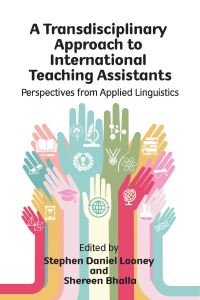 Jacket Image For: A Transdisciplinary Approach to International Teaching Assistants