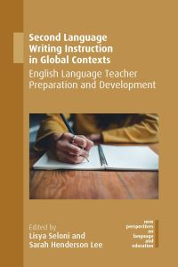 Jacket Image For: Second Language Writing Instruction in Global Contexts
