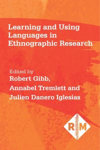 Jacket Image For: Learning and Using Languages in Ethnographic Research