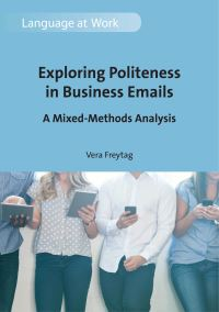 Jacket Image For: Exploring Politeness in Business Emails