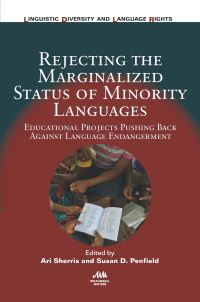 Jacket Image For: Rejecting the Marginalized Status of Minority Languages