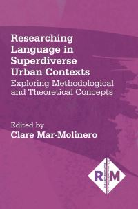 Jacket image for Researching Language in Superdiverse Urban Contexts