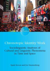 Jacket Image For: Chronotopic Identity Work