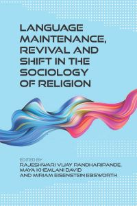 Jacket Image For: Language Maintenance, Revival and Shift in the Sociology of Religion