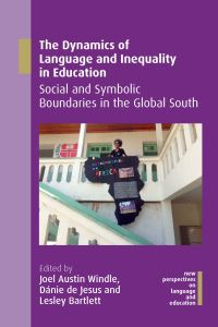 Jacket Image For: The Dynamics of Language and Inequality in Education