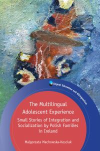Jacket image for The Multilingual Adolescent Experience