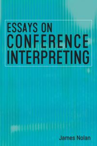 Jacket Image For: Essays on Conference Interpreting