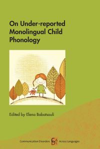 Jacket Image For: On Under-reported Monolingual Child Phonology