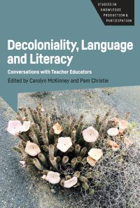 Jacket Image For: Decoloniality, Language and Literacy