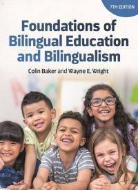 Jacket image for Foundations of Bilingual Education and Bilingualism