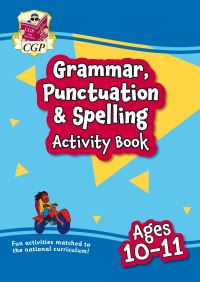 Jacket Image For: New grammar, punctuation & spelling activity book for ages 10-11