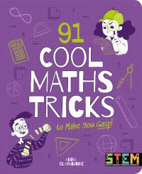 Jacket Image For: 91 cool maths tricks to make you gasp