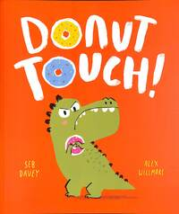 Jacket Image For: Donut touch!