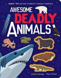 Jacket Image For: Awesome deadly animals