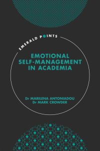 Jacket image for Emotional self-management in academia