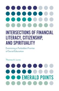 Jacket image for Intersections of Financial Literacy, Citizenship, and Spirituality