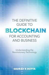 Jacket image for The Definitive Guide to Blockchain for Accounting and Business