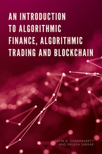 Jacket image for An Introduction to Algorithmic Finance, Algorithmic Trading and Blockchain