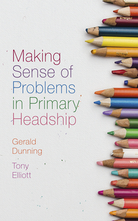 Jacket image for Making Sense of Problems in Primary Headship