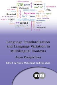 Jacket Image For: Language Standardisation and Language Variation in Multilingual Contexts