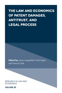 Jacket image for The Law and Economics of Patent Damages, Antitrust, and Legal Process