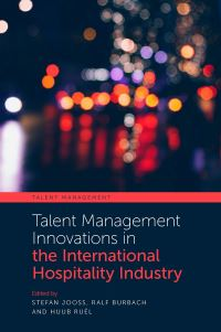 Jacket image for Talent Management Innovations in the International Hospitality Industry