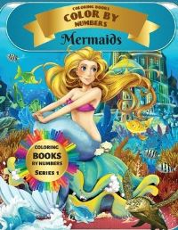 Jacket Image For: Coloring Books - Color By Numbers - Mermaids (Series 1)
