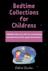 Jacket Image For: Bedtime Collections for Childrens