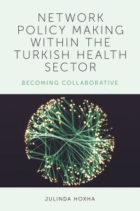 Jacket image for Network Policy-Making within the Turkish Health Sector