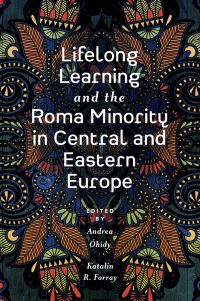 Jacket image for Lifelong Learning and the Roma Minority in Central and Eastern Europe