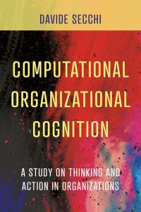 Jacket image for Computational Organizational Cognition