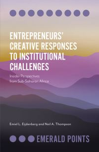 Jacket image for Entrepreneurs' Creative Responses to Institutional Challenges