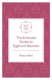 Jacket image for The Emerald Guide to Zygmunt Bauman