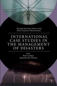 Jacket image for International Case Studies in the Management of Disasters
