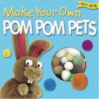 Jacket Image For: Make Your Own Pom Pom Pets