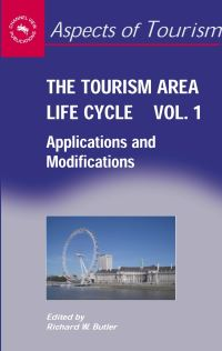 Jacket Image For: The Tourism Area Life Cycle, Vol. 1