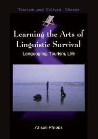Jacket Image For: Learning the Arts of Linguistic Survival