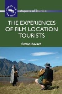 Jacket Image For: The Experiences of Film Location Tourists