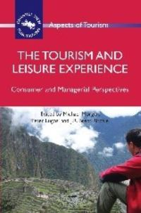 Jacket Image For: The Tourism and Leisure Experience