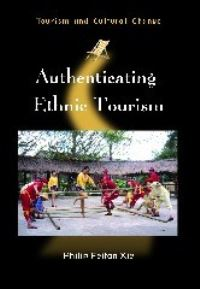 Jacket Image For: Authenticating Ethnic Tourism