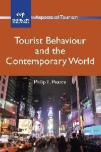 Jacket Image For: Tourist Behaviour and the Contemporary World