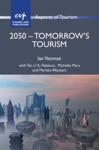 Jacket Image For: 2050 - Tomorrow's Tourism