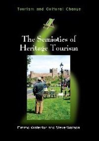 Jacket Image For: The Semiotics of Heritage Tourism