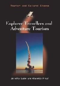 Jacket Image For: Explorer Travellers and Adventure Tourism