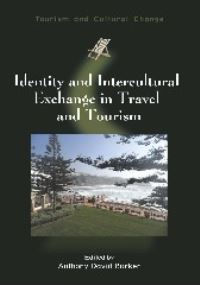 Jacket Image For: Identity and Intercultural Exchange in Travel and Tourism