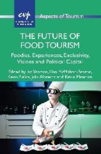 Jacket Image For: The Future of Food Tourism