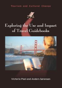 Jacket Image For: Exploring the Use and Impact of Travel Guidebooks